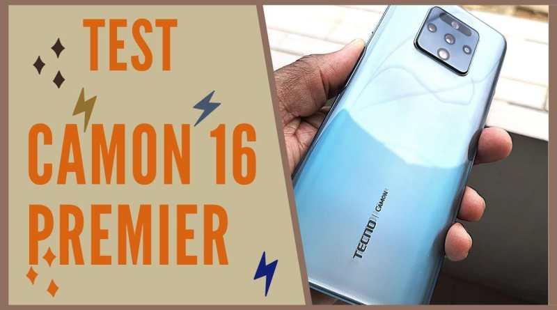 Camon 16 Premier - Le Test