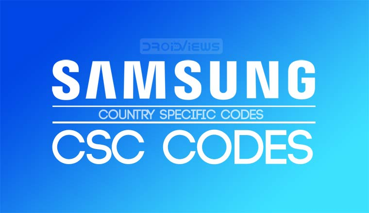 Samsung CSC Codes List | How to Change CSC on Samsung