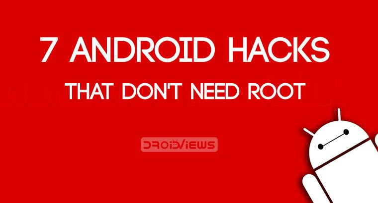 7 Android Hacks That Don't Need Root - Phoneweek