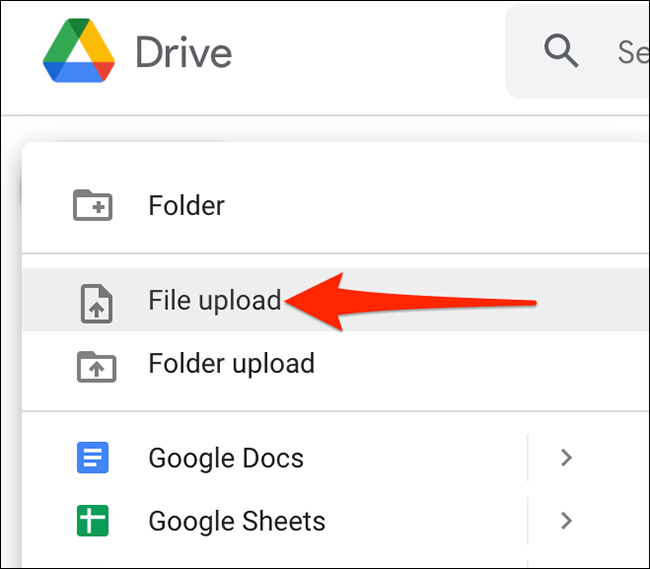 """Click """"New > File upload"""" on the Google Drive site."""