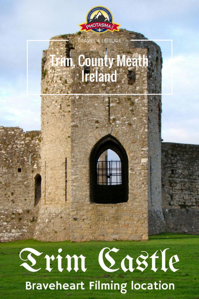 Trim Castle, County Meath, Ireland, Braveheart, Travel