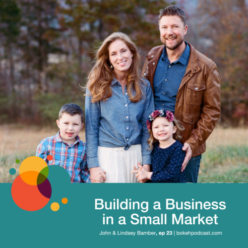 Episode 23: Building a Business in a Small Market – John and Lindsey Bamber