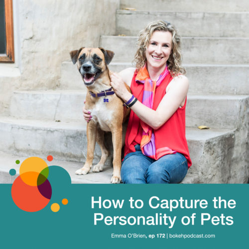 Episode 172: How to Capture the Personality of Pets – Emma O'Brien
