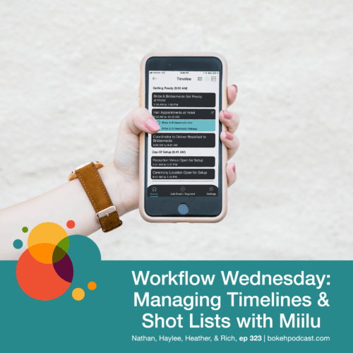Episode 323: Workflow Wednesday: Managing Timelines and Shot Lists with Miilu – Nathan, Haylee, Heather, & Rich