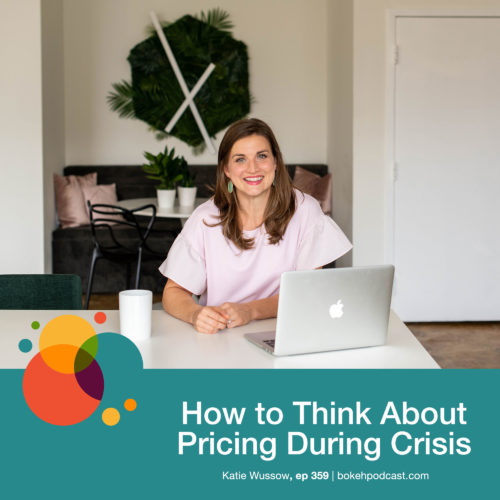 Episode 359: How to Think About Pricing During Crisis – Katie Wussow