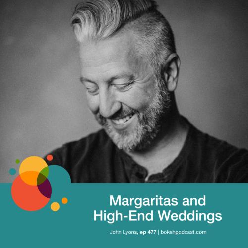 Episode 477: Margaritas and High-End Weddings – John Lyons