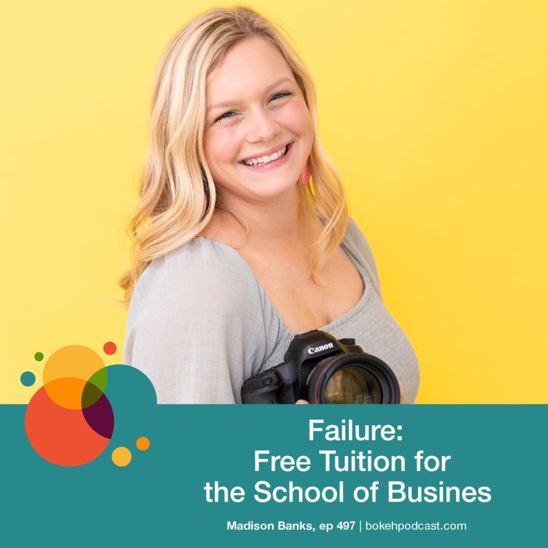 Episode 497: Failure: Free Tuition to the School of Business – Madison Banks