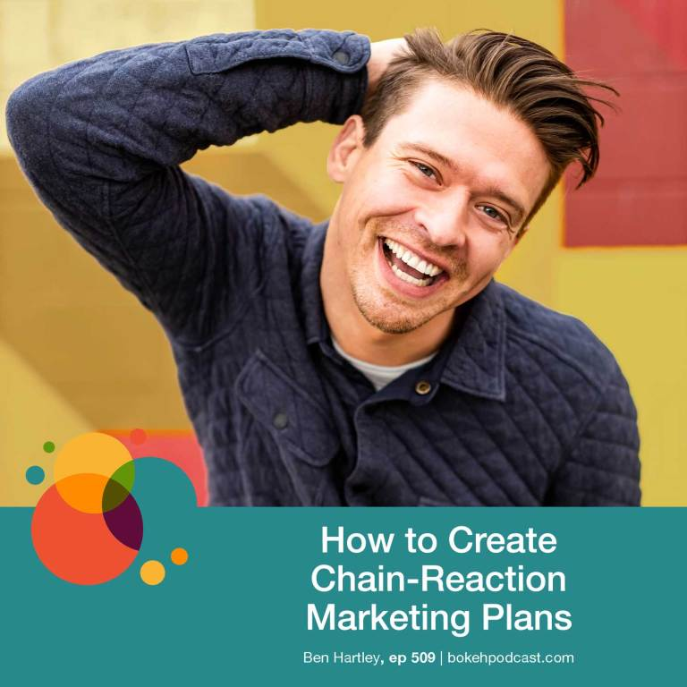 Episode 509: How to Create Chain-Reaction Marketing Plans – Ben Hartley