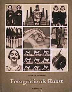 Fotografie als Kunst, VolkerKahmen, Verlag Ernst Wasmuth