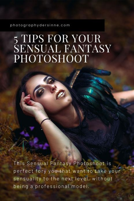 5 TIPS FOR YOUR SENSUAL FANTASY PHOTOSHOOT