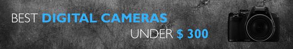 best_camera_under_300_header