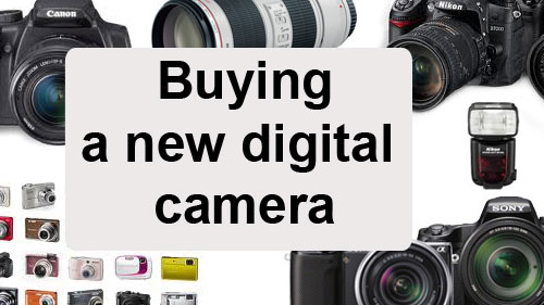 Buying a new digital camera