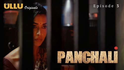 Panchali (E03) Watch UllU Original Hindi Hot Web Series