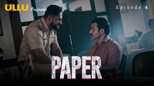 Paper (P02-E04) Watch UllU Original Hindi Hot Web Series