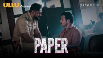 Paper (P02-E04) Watch UllU Original Hindi Hot Web Series