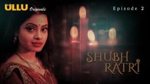 Shubhratri (E02) Watch UllU Original Hindi Hot Web Series