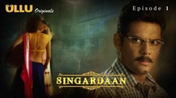 Singardaan (E01) Watch UllU Original Hindi Hot Web Series