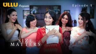 Size Matters (E01) Watch UllU Original Hindi Hot Web Series