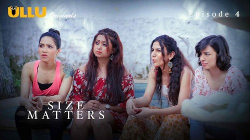 Size Matters (E04) Watch UllU Original Hindi Hot Web Series