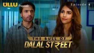 The Bull Of Dalal Street (P01-E04) Watch UllU Original Hindi Hot Web Series