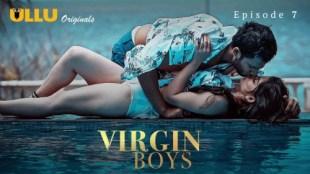 Virgin Boys (P02-E07) Watch UllU Original Hindi Hot Web Series