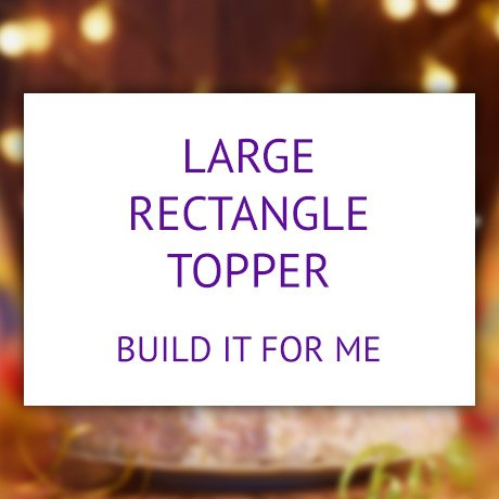 Large rectangle product - build it for me.
