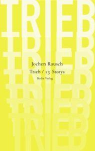 """Buch """"TRIEB / 13 Storys"""""""