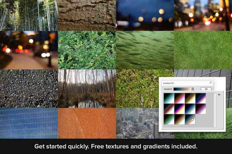Get started quickly. Free textures and gradients included