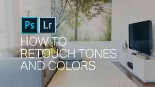 How to Retouch Tones in Photoshop
