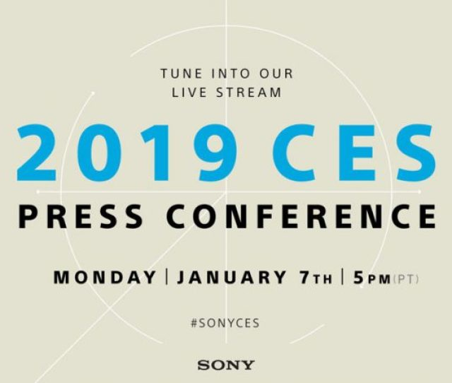 Sony Ces 2019 Press Conference Streamed Live January 7
