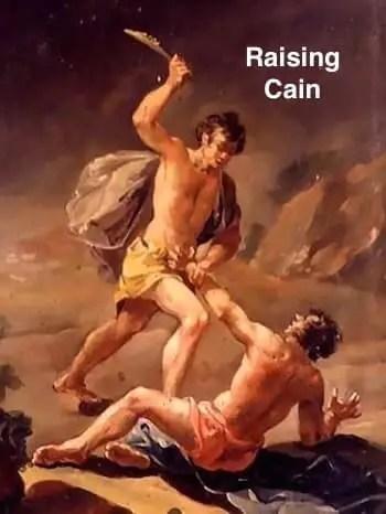 Raise Cain
