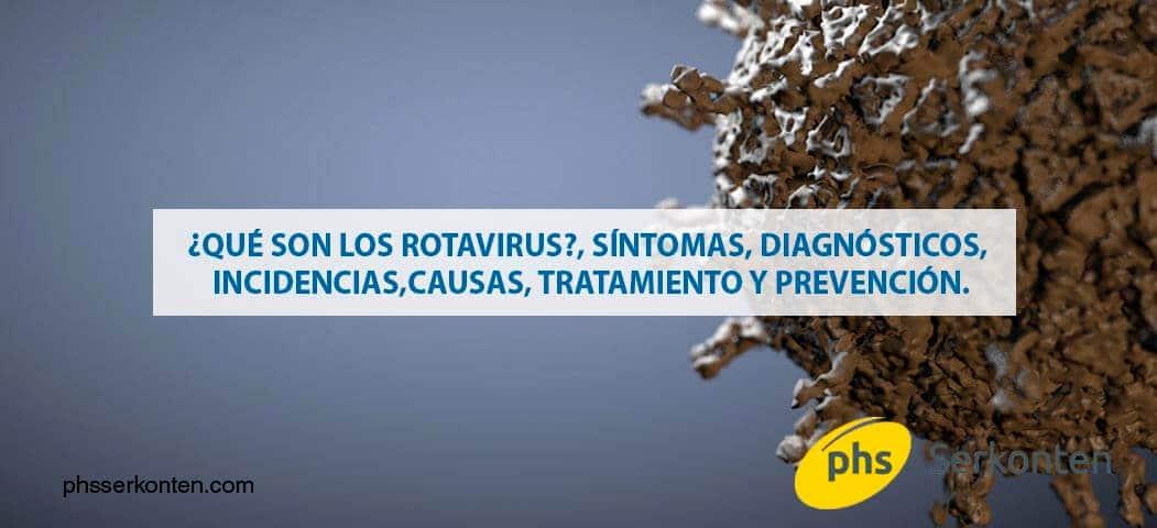 Rotavirus. ¿Qué son y cómo prevenirlos en los más pequeños?