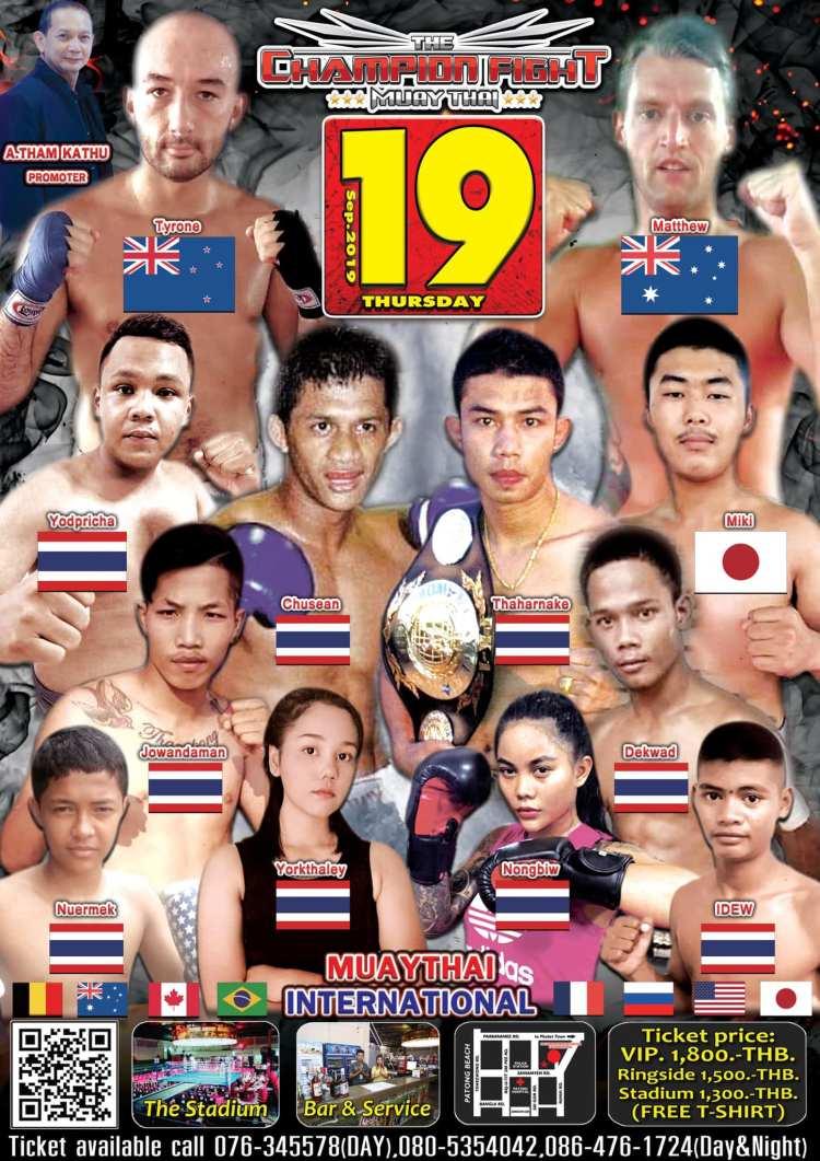 2019年09月19日(木曜)・日本人ファイター参戦!! ムエタイ ( Patong Boxing Stadium Sainamyen Rd. )