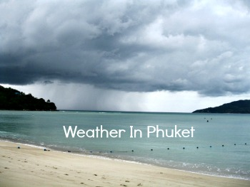 Phuket Weather  Month by Month Guide about the weather in