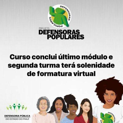 defensorasvirtual Curso Defensoras Populares conclui último módulo