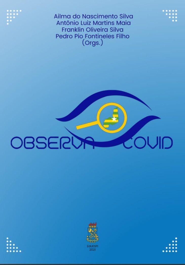 1 10 Pesquisadores do Observatório Uespi lançam livro Observa Covid