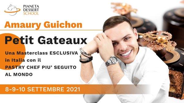 """""""Petit Gateaux"""" con Amaury Guichon 8-9-10 settembre 2021"""