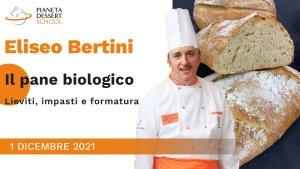 Eliseo Bertini_ Pianeta Dessert School corso pane