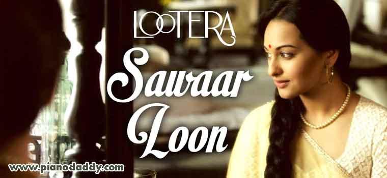 Sawaar Loon (Lootera)