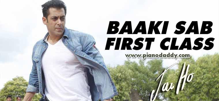 Baaki Sab First Class Hai (Jai Ho)