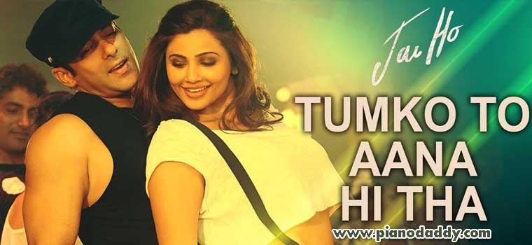 Tumko To Aana Hi Tha (Jai Ho)