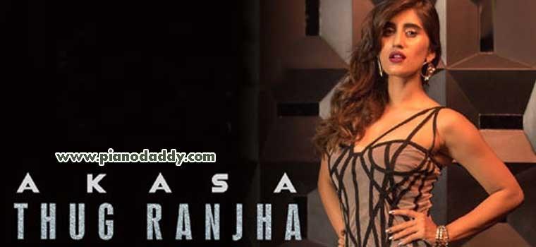 Thug Ranjha (Akasa Singh)