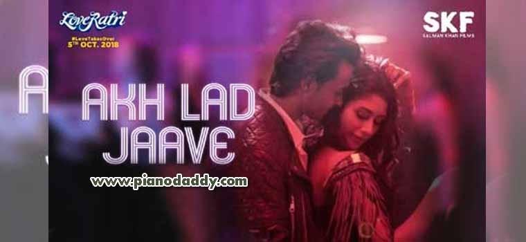Akh Lad Jaave (Loveratri)