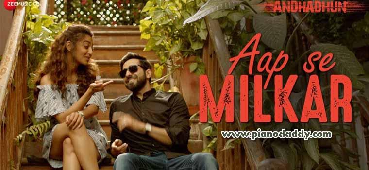 Aap Se Milkar (AndhaDhun)