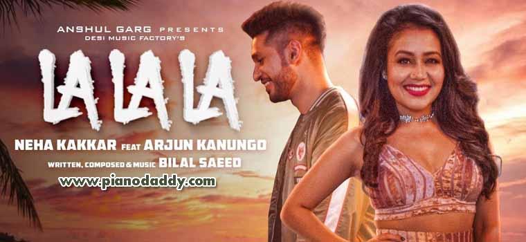 La La La (Neha Kakkar, Bilal Saeed)