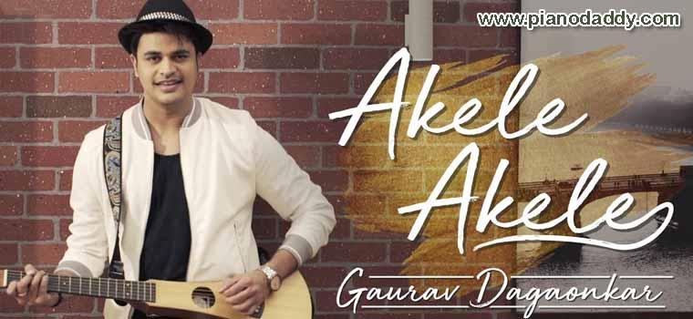 Akele Akele (Gaurav Dagaonkar)