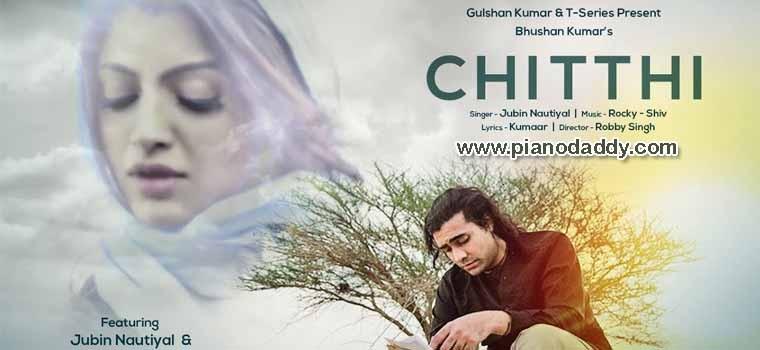 Chitthi (Jubin Nautiyal)