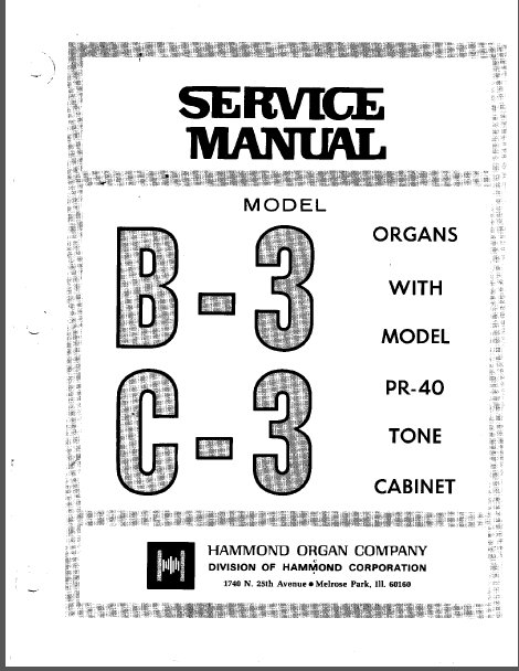 HAMMOND SERVICE MANUAL FOR B-3 C-3 ORGANS