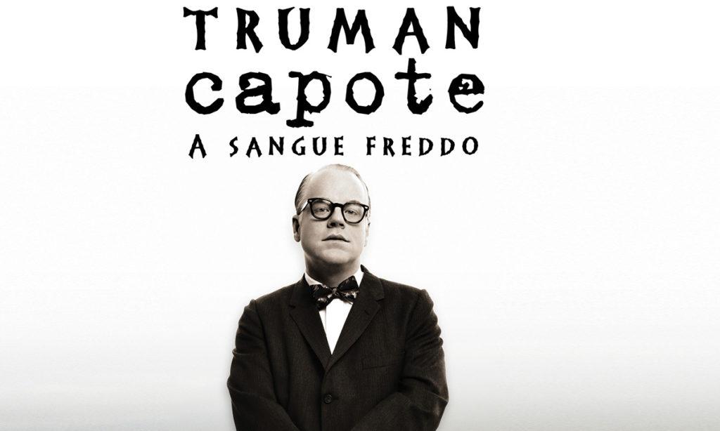 A Sangue Freddo: Truman Capote e il romanzo-verità
