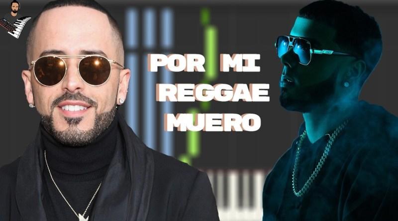 Yandel x Anuel AA - Por Mi Reggae Muero 2020